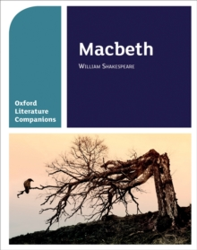 Oxford Literature Companions: Macbeth, Paperback Book