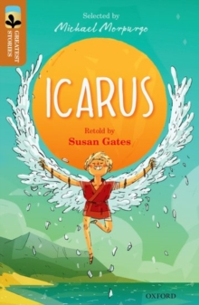 Oxford Reading Tree TreeTops Greatest Stories: Oxford Level 8: Icarus, Paperback / softback Book