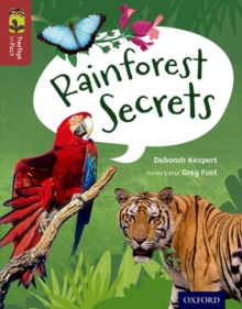 Oxford Reading Tree Treetops Infact: Level 15: Rainforest Secrets, Paperback Book