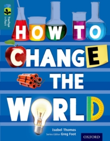 Oxford Reading Tree Treetops Infact: Level 19: How to Change the World, Paperback Book
