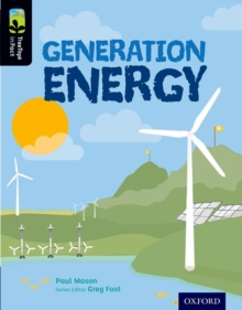 Oxford Reading Tree Treetops Infact: Level 20: Generation Energy, Paperback Book