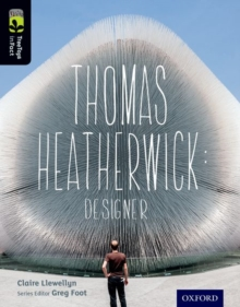 Oxford Reading Tree Treetops Infact: Level 20: Thomas Heatherwick : Designer, Paperback Book
