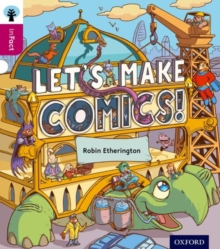 Oxford Reading Tree inFact: Level 10: Let's Make Comics!, Paperback / softback Book
