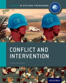 Conflict and Intervention: IB History Course Book: Oxford IB Diploma Programme, Paperback Book