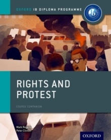 Rights and Protest: IB History Course Book: Oxford IB Diploma Programme, Paperback Book