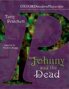 Oxford Playscripts: Johnny & the Dead, Paperback / softback Book