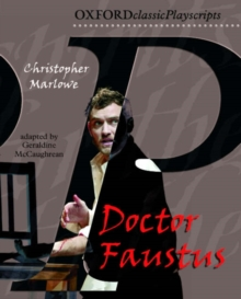 Oxford Playscripts: Doctor Faustus, Paperback Book