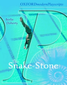 Oxford Playscripts: The Snake-stone, Paperback Book