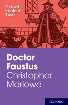 Oxford Student Texts: Christopher Marlowe: Dr Faustus, Paperback Book