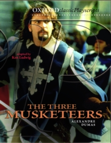 Oxford Playscripts: The Three Musketeers, Paperback Book