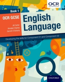 OCR GCSE English Language: Book 1 : Developing the skills for Component 01 and Component 02, Paperback Book
