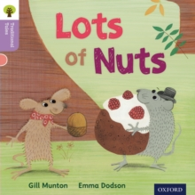 Oxford Reading Tree Traditional Tales: Level 1+: Lots of Nuts, Paperback Book