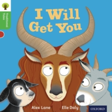 Oxford Reading Tree Traditional Tales: Level 2: I Will Get You, Paperback Book