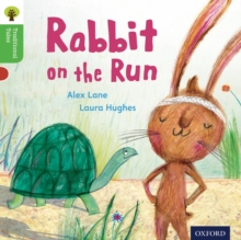 Oxford Reading Tree Traditional Tales: Level 2: Rabbit on the Run, Paperback Book