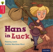 Oxford Reading Tree Traditional Tales: Level 4: Hans in Luck, Paperback / softback Book