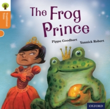Oxford Reading Tree Traditional Tales: Level 6: The Frog Prince, Paperback / softback Book