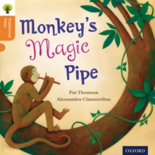 Oxford Reading Tree Traditional Tales: Level 6: Monkey's Magic Pipe, Paperback / softback Book