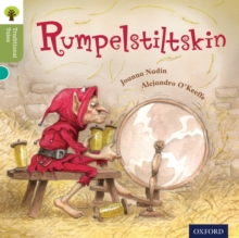 Oxford Reading Tree Traditional Tales: Level 7: Rumpelstiltskin, Paperback Book