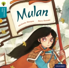 Oxford Reading Tree Traditional Tales: Level 9: Mulan, Paperback Book