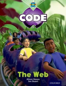 Project X Code: Bugtastic the Web, Paperback / softback Book
