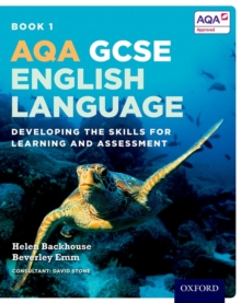 AQA GCSE English Language: Student Book 1 : Developing the skills for learning and assessment, Paperback Book
