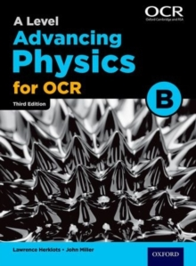 A Level Advancing Physics for OCR Student Book (OCR B), Paperback Book