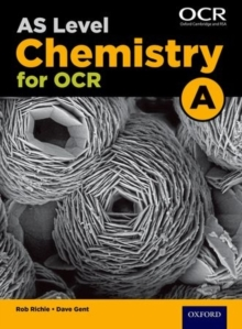 A Level Chemistry A for OCR Year 1 and AS Student Book, Paperback Book