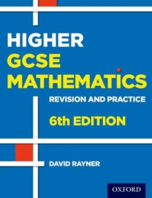 Revision and Practice: GCSE Maths: Higher Student Book : 6th edition, Paperback Book
