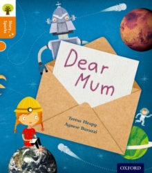 Oxford Reading Tree Story Sparks: Oxford Level 6: Dear Mum, Paperback / softback Book