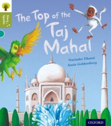 Oxford Reading Tree Story Sparks: Oxford Level 7: The Top of the Taj Mahal, Paperback Book