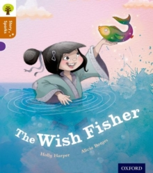 Oxford Reading Tree Story Sparks: Oxford Level 8: The Wish Fisher, Paperback Book