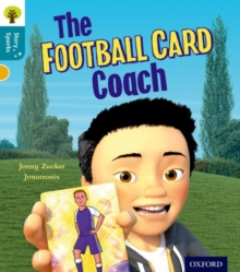 Oxford Reading Tree Story Sparks: Oxford Level  9: The Football Card Coach, Paperback / softback Book