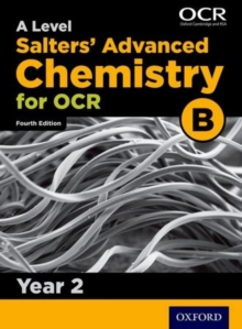 OCR A Level Salters' Advanced Chemistry Year 2 Student Book (OCR B), Paperback Book
