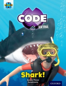 Project X CODE Extra: Green Book Band, Oxford Level 5: Shark Dive: Shark!, Paperback / softback Book