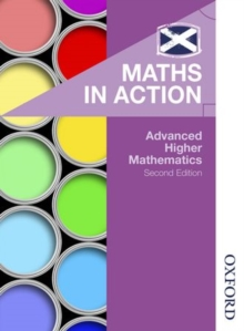 Maths in Action: Advanced Higher Mathematics, Paperback Book