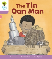 Oxford Reading Tree Biff, Chip and Kipper Stories Decode and Develop: Level 1+: The Tin Can Man, Paperback Book