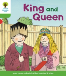 Oxford Reading Tree Biff, Chip and Kipper Stories Decode and Develop: Level 2: King and Queen, Paperback Book