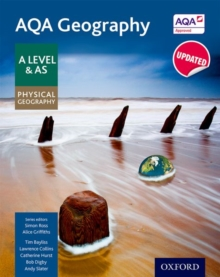 AQA Geography A Level & AS Physical Geography Student Book, Paperback Book