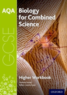 AQA GCSE Biology for Combined Science (Trilogy) Workbook: Higher, Paperback / softback Book