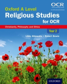 Oxford A Level Religious Studies for OCR: Year 2 Student Book : Christianity, Philosophy and Ethics, Paperback Book