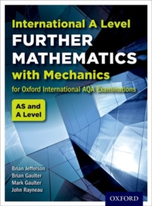 Oxford International AQA Examinations: International A Level Further Mathematics with Mechanics, Paperback / softback Book