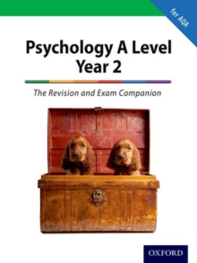 The Complete Companions: A Level Year 2 Psychology: The Revision and Exam Companion for AQA, Paperback / softback Book
