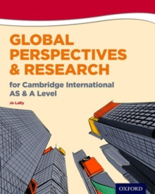Global Perspectives and Research for Cambridge International AS & A Level Print & Online Book, Paperback / softback Book