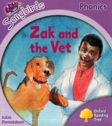 Oxford Reading Tree Songbirds Phonics: Level 1+: Zak and the Vet, Paperback Book