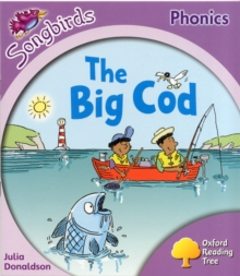Oxford Reading Tree: Level 1+: More Songbirds Phonics : The Big Cod, Paperback Book