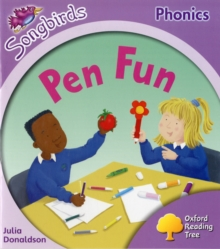 Oxford Reading Tree: Level 1+: More Songbirds Phonics : Pen Fun, Paperback Book