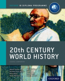 IB 20th Century World History Course Book: Oxford IB Diploma Programme, Paperback Book