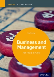 Business and Management Study Guide: Oxford IB Diploma Programme, Paperback Book