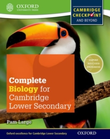 Complete Biology for Cambridge Lower Secondary : Cambridge Checkpoint and beyond, Paperback Book