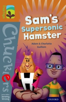 Oxford Reading Tree Treetops Chucklers: Level 8: Sam's Supersonic Hamster, Paperback Book